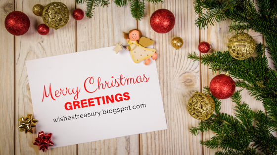 Merry Christmas Greetings | wishestreasury