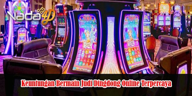 Slot Gaming Keuntungan Bermain Judi Dingdong Online Terpercaya
