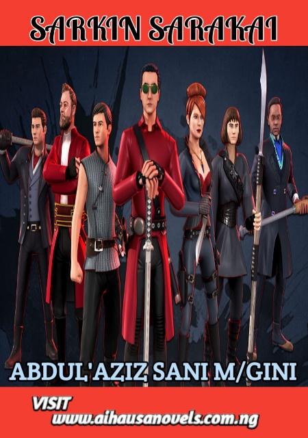 SARKIN SARAKAI Book 3 An Advanture Novel By Abdul'aziz Sani M/Gini
