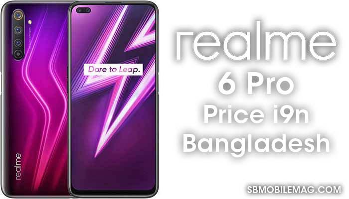 Realme 6 Pro, Realme 6 Pro Price, Realme 6 Pro Price in Bangladesh