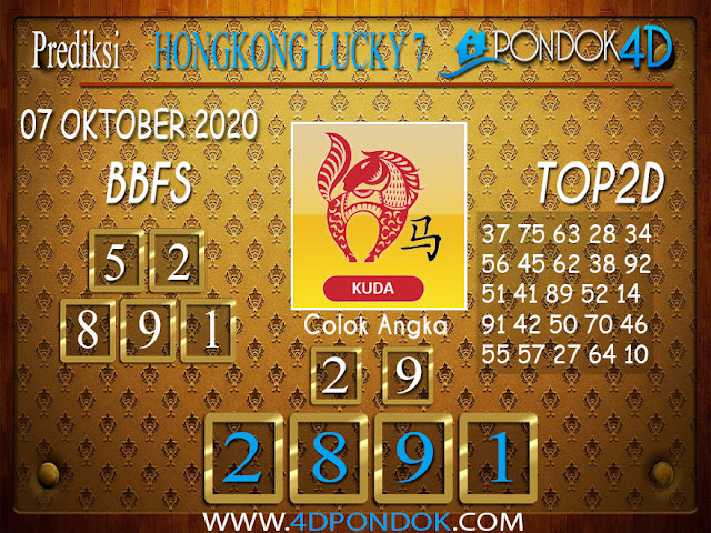Prediksi Togel HONGKONG LUCKY 7 PONDOK4D 07 OKTOBER 2020