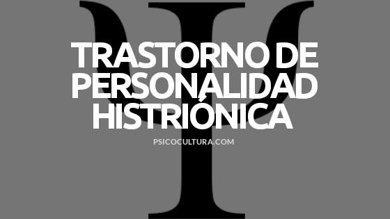 Trastorno de la personalidad histriónica