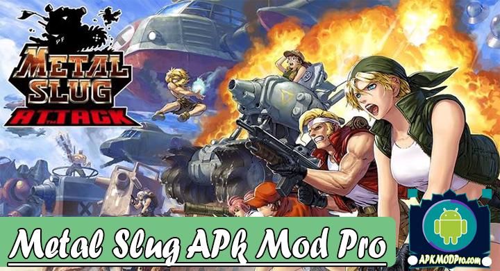 METAL SLUG ATTACK 4.20.0 Apk Mod Pro Infinite Terbaru 2020