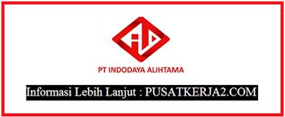 Loker Terbaru SMU Sederajat Medan November 2019 di PT Indojaya Ahlimata