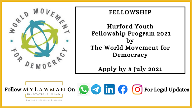 [Fellowship] Hurford Youth Fellowship Program 2021 by The World Movement for Democracy [Apply by 3 July 2021]