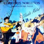 los reales del valle corridos norteños