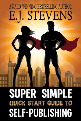 Super Simple Quick Start Guide to Self-Publishing by E.J. Stevens