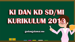 KI dan KD Bahasa Inggris SD dan MI  Kurikulum 2013 Terbaru 2020