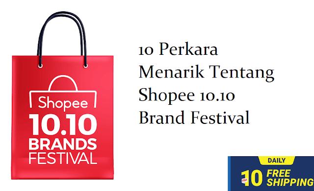 Perkara Menarik Tentang Shopee 10 10