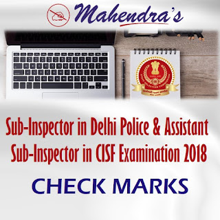 SSC CISF Examination (Paper-II), 2018 Marks Released