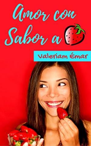 Amor con sabor a fresa