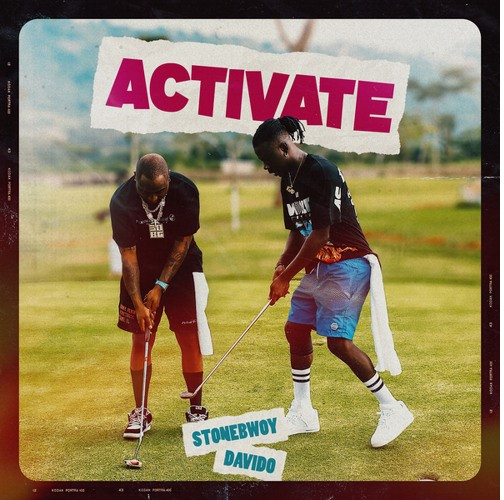 Stonebwoy x Davido – Activate (Produced By Masta Garzy)