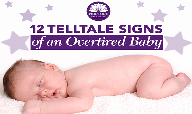 12 Signs That You Have an Overtired Baby #infographic