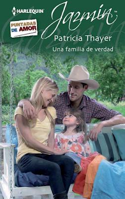Patricia Thayer - Una Familia De Verdad