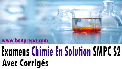 Examens Avec Corrigés De Chimie En Solution PDF