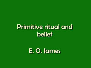 Primitive ritual and belief