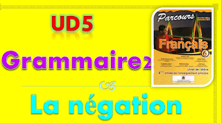 Grammaire 6AEP: La négation