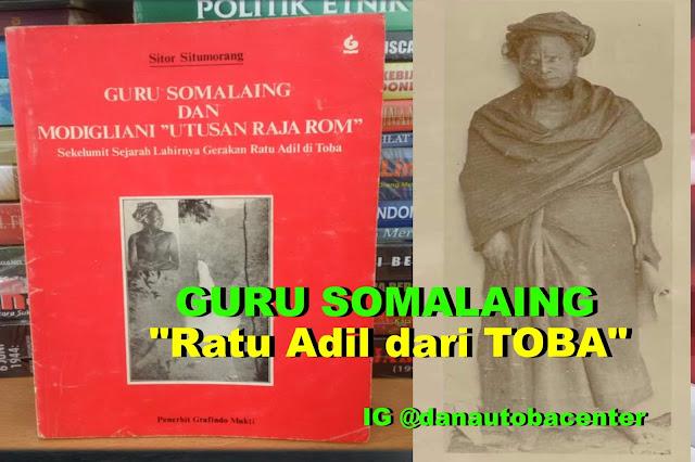 """Ratu Adil dari Toba """"Guru Somalaing Pardede"""", Pahlawan Terlupakan ?"""