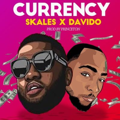 "Skales – ""Currency"" ft. Davido [Music]"