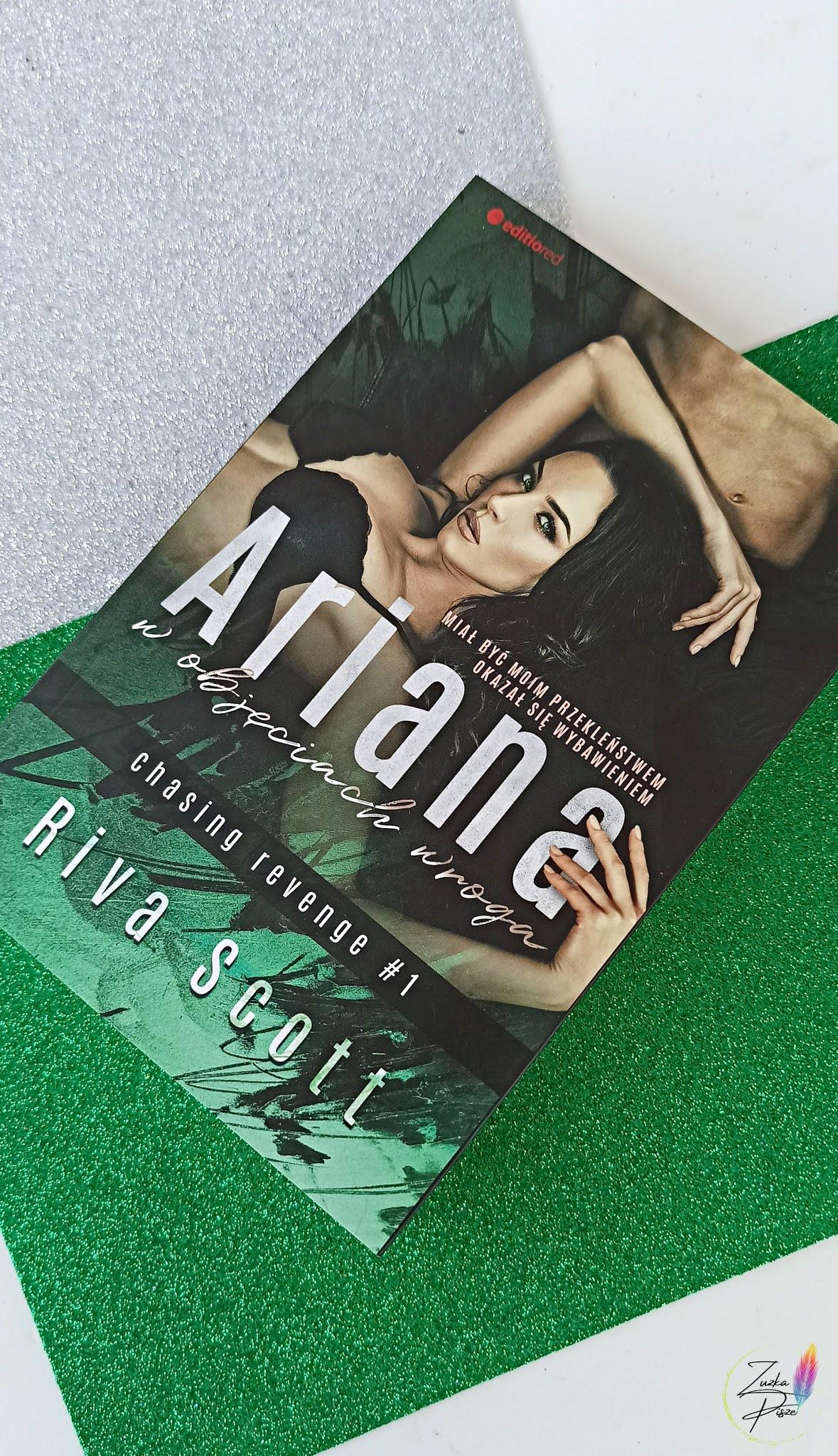 """Riva Scott """"Ariana. W objęciach wroga"""" - recenzja książki"""