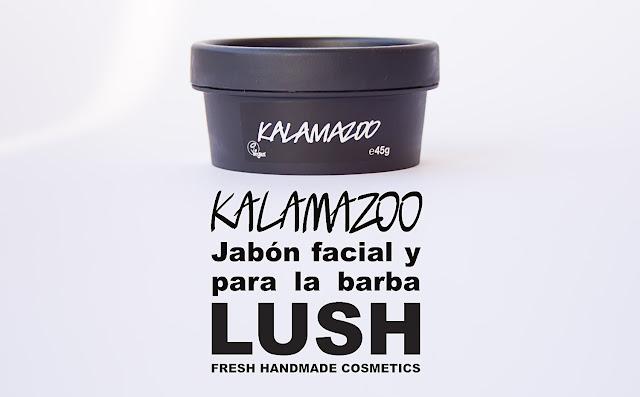 Kalamazoo, jabón facial y para la barba de Lush.