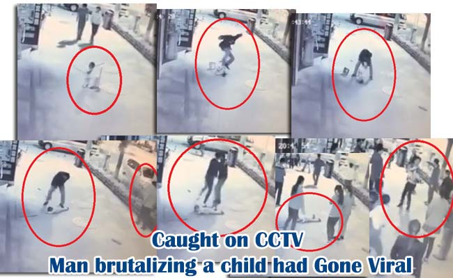 Caught on CCTV Man brutalizing a child had Gone Viral