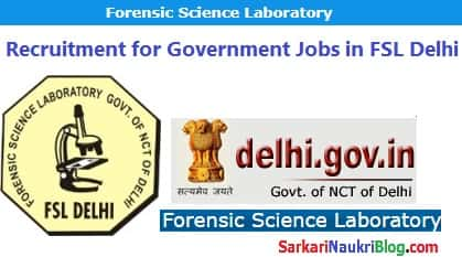 Government Jobs Forensic Science Laboratory Delhi