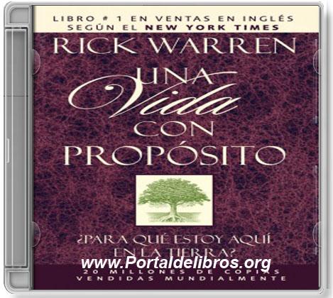 Una Vida Con Propósito – Rick Warren [ AudioLibro ]