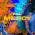 Music : Falz - Mercy