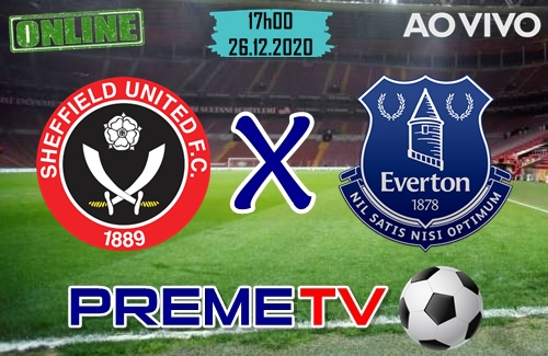 Sheffield x Everton Hoje Ao Vivo