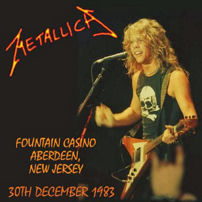 Metallica at The Fountain Casino NJ 1983