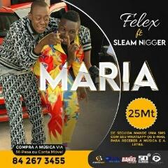 Felex feat. Sleam Nigger - Maria (2020) [Download]