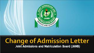 JAMB Change of Admission Letter Application Guidelines