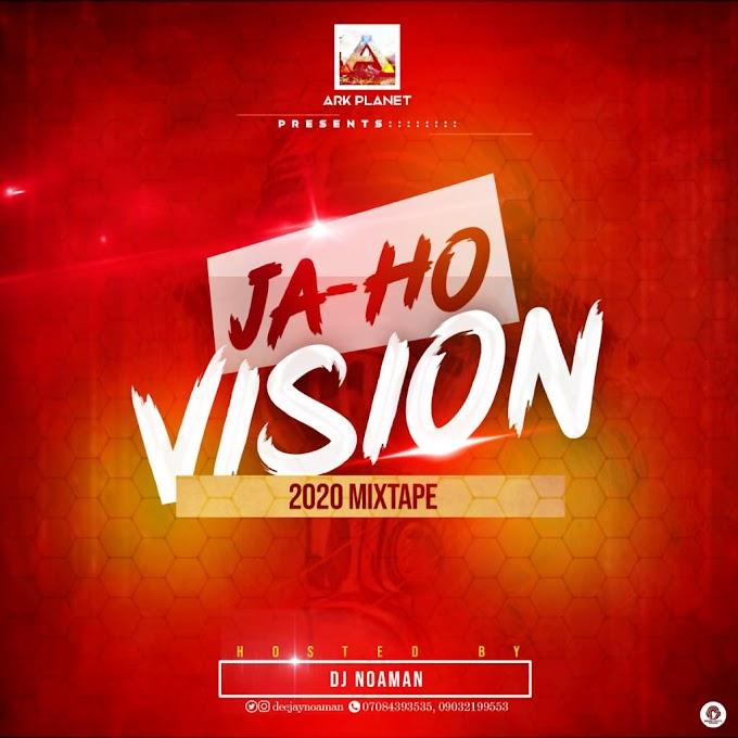DJ Noaman – JA-HO VISION 2020 MIX