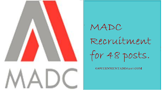 MADC Recruitment for 48 posts.