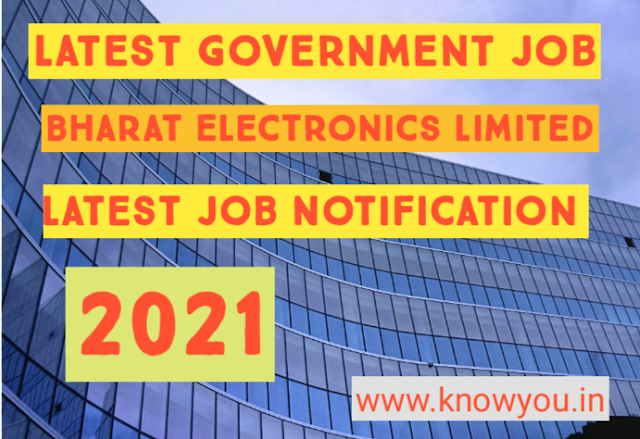 Bharat Electronics Limited, Latest Government Job, Indian Government Job Update 2021