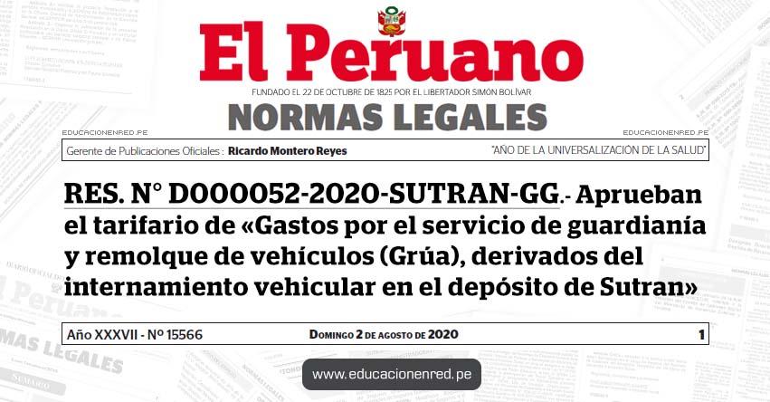 RES. N° D000052-2020-SUTRAN-GG.- Aprueban el tarifario de «Gastos por el servicio de guardianía y remolque de vehículos (Grúa), derivados del internamiento vehicular en el depósito de Sutran»