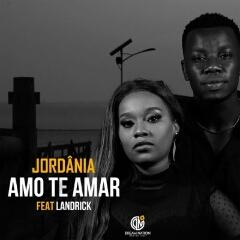 Jordânia feat. Landrick - Amo Te Amar (2020) [Download]