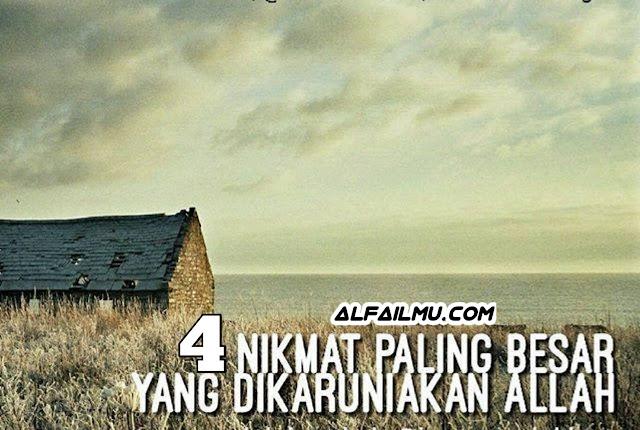 4 nikmat besar yang jarang disadari oleh manusia