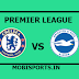 English Premier League: Chelsea Vs Brighton Preview,Live Channel and Info