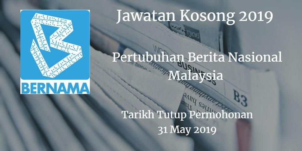 Jawatan Kosong BERNAMA 31 May 2019