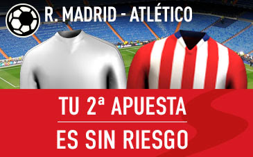 sportium segunda apuesta Real Madrid vs Atletico con seguro 27 febrero