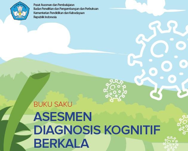 Pusat Asesmen dan Pembelajaran (PUSMENJAR): Buku Saku Asesmen Diagnosis Kognitif Berkala