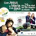 LOCAL: Com Jesus e Maria é só Alegria acontece no próximo dia 29 de Abril
