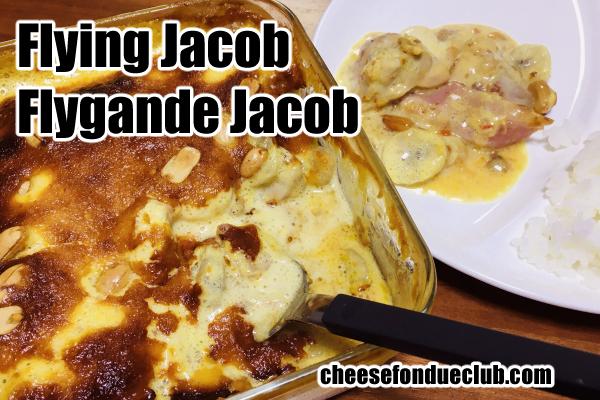 Flying Jacob、空飛ぶヤコブのレシピ Flygande Jacob