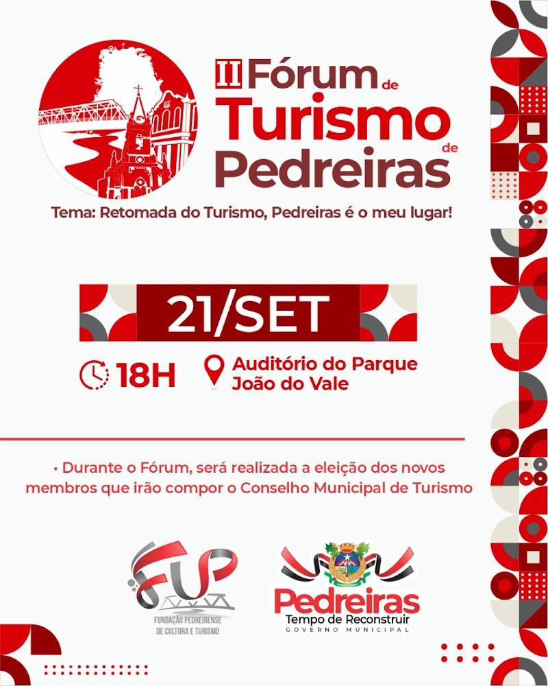 Prefeitura de Pedreiras irá realizar o II Fórum Regional de Turismo.