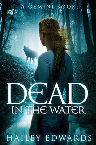 Dead in the Water by Hailey Edwards