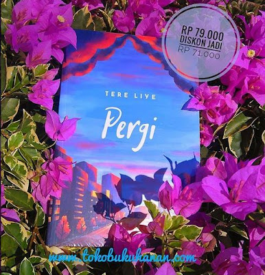 novel pergi karya Tere Liye