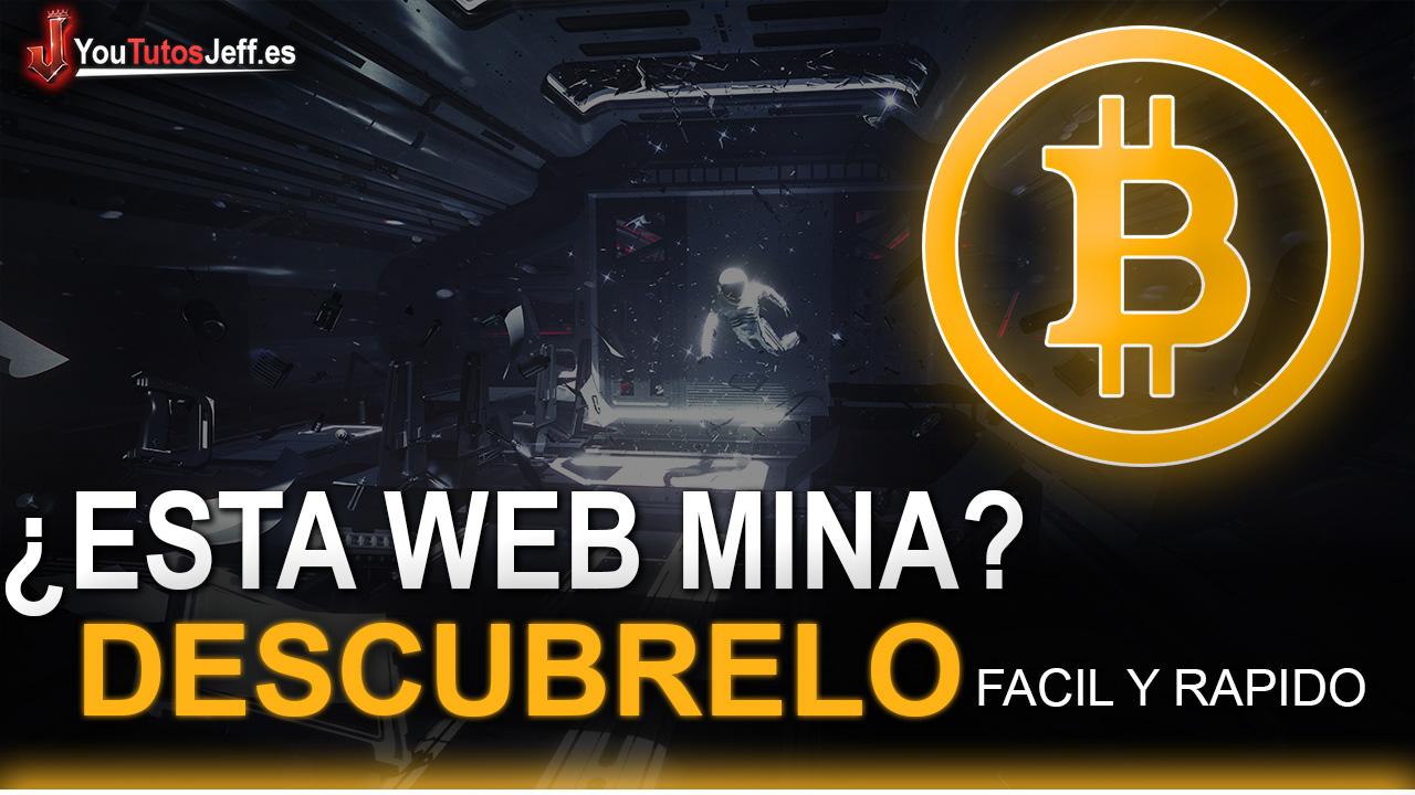 Como Saber si una Web esta Minando Monedas con nuestro PC - Fácil