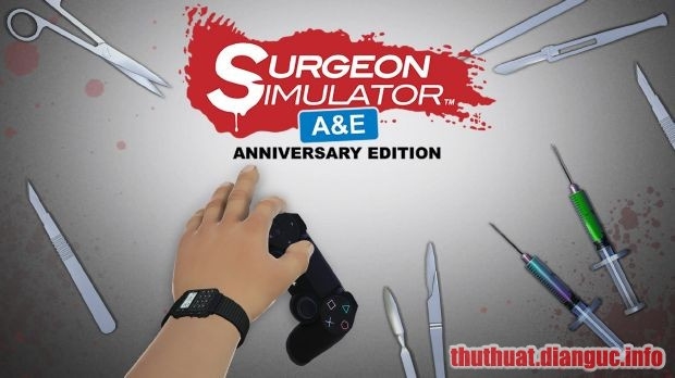 Download Game Surgeon Simulator – Anniversary Edition Full Crack